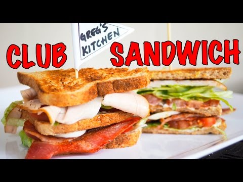 HOW TO MAKE A CLUB SANDWICH (Quick & Easy) - Greg's Kitchen