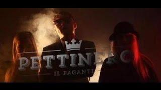 Il Pagante - Pettinero (Official Video)