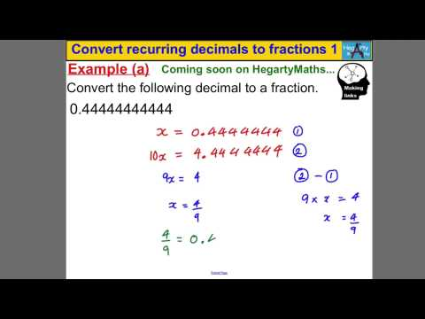 Convert recurring decimals to fractions 1
