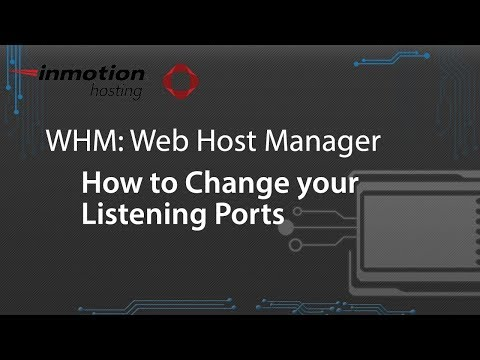 How to Change your Listening Ports in WHM