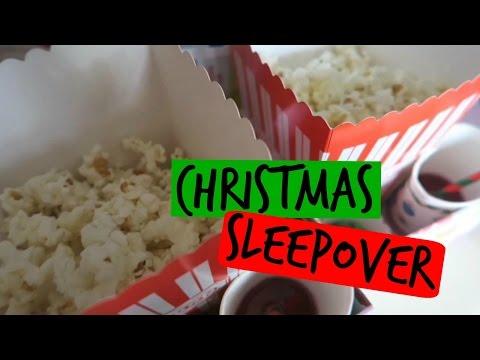 HOSTING A CHRISTMAS SLEEPOVER