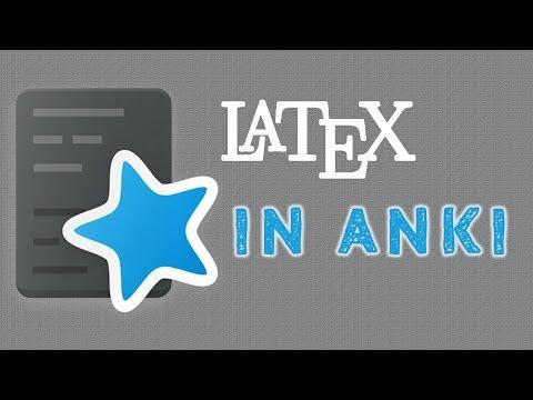 Using LaTeX to Create Anki Flashcards
