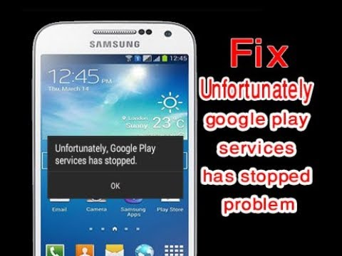 How To Fix unfortunately, google play services has stopped on android