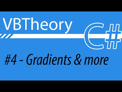 Graphics 2 - Gradients & more advanced brushes - CSharp #4