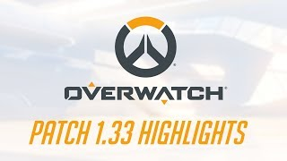 [NEW PATCH] Patch 1.33 Highlights   Overwatch