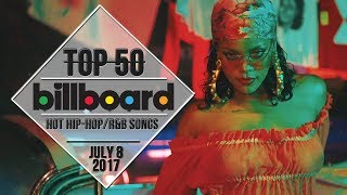 Top 50 • US Hip-Hop/R&B Songs • July 8, 2017 | Billboard-Charts