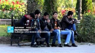 Reporters - Tajikistan: open season on bearded men