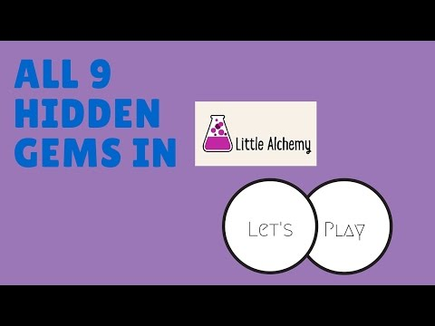 Let's Play Little Alchemy: The 9 Hidden Gems