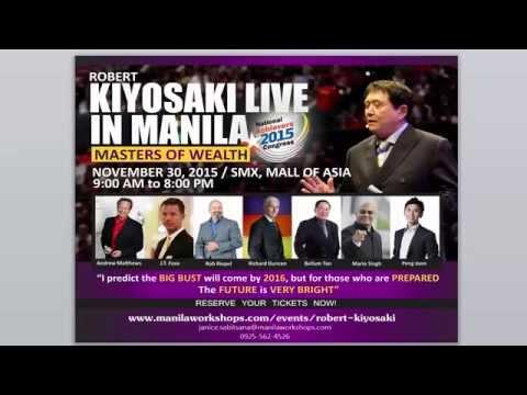 Robert Kiyosaki LIVE in Manila on November 30, 2015!