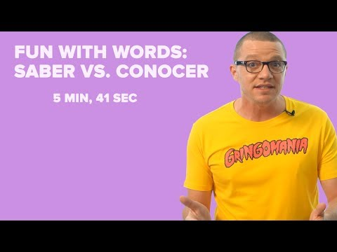 Fun with Spanish Words:  Saber Vs. Conocer