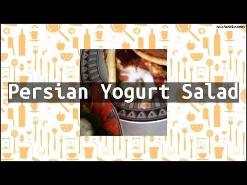 Recipe Persian Yogurt Salad