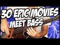 30 Epic Movies Meet Bass