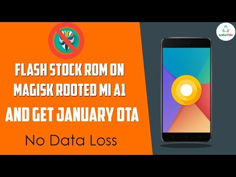 How To Flash Stock ROM on Magisk Rooted Mi A1 | हिंदी