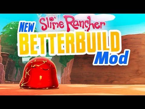 NEW BETTERBUILD MOD! New Slime Rancher building mod - Create Boom Gordos  and Custom Better Build Map