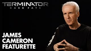Terminator: Dark Fate - James Cameron Featurette (2019) - Paramount Pictures