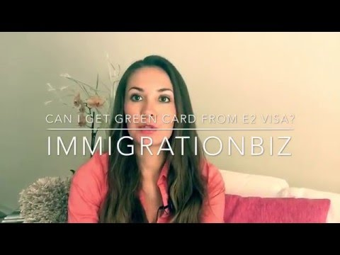 Can I apply for Green Card from E2 Visa?