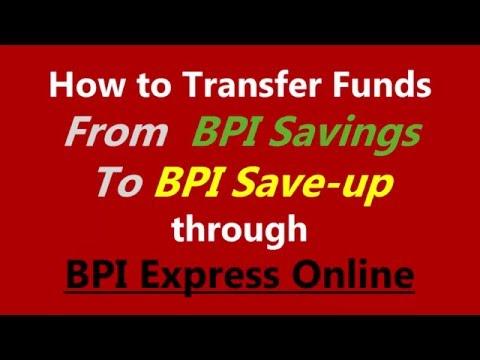 How to Transfer Funds from BPI Savings to BPI Save up through BPI Express Online