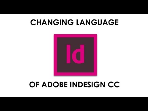 How To Change your Language in Adobe InDesign CC