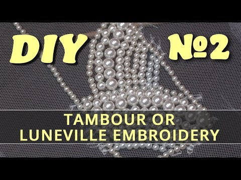Tambour or Luneville Embroidery DIY #2