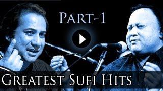 Best Of Sufi Songs Part 1 - Nusrat Fateh Ali Khan - Rahat Fateh Ali Khan - Greatest Sufi Hits