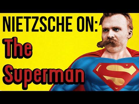 NIETZSCHE ON: The Superman