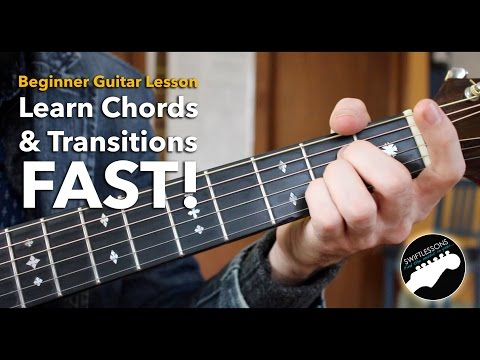 Beginner Guitar Tutorial - How to Learn Chords Fast & Build Smoother Transitions