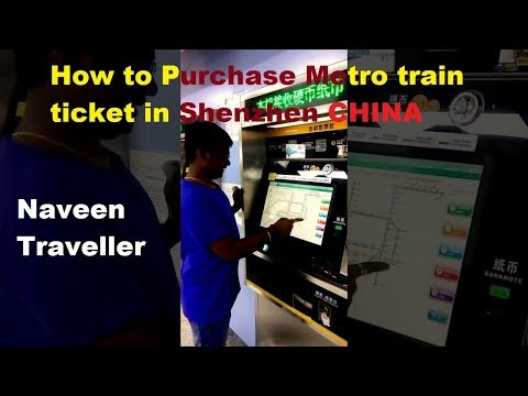 How to purchase Metro train ticket in China Shenzhen MTR