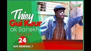 Thiey Gui Keur: Episode 24 avec Sanekh, Niankou et Mandoumbé