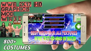 How To Download WWE 2K17 HD Graphics Mod In Wrestling Revolution 3D Game