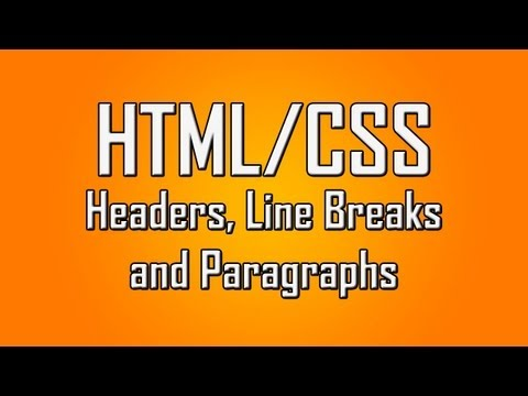Learn HTML/CSS - #2 - Headers, Paragraphs and Line Breaks [1080p]
