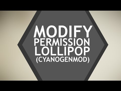 How To Modify Permissions of the App on Android Lollipop(Cyanogenmod)