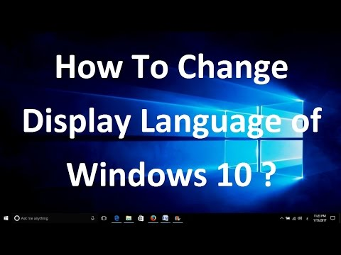 How To Change Display Language of Windows 10 - Very Simple, No Need of Downloading...!!!
