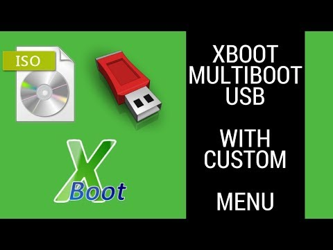 Make An Open Source Multi Boot XBOOT USB With A Custom Menu