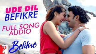 Ude Dil Befikre - Full Song Audio | Befikre | Benny Dayal | Vishal and Shekhar