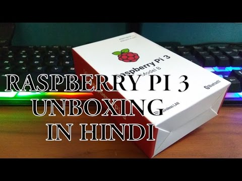 Raspberry Pi 3 Model B Unboxing | World's Smallest PC | Hindi/English | PC in Your Pocket