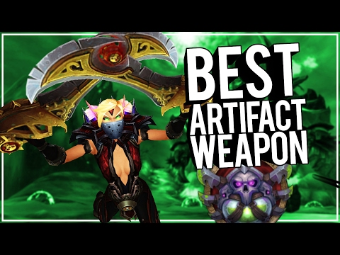 Who Has Best Weapon? Patch 7.2 - PvP WoW Legion 7.1.5