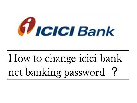 icici net banking password change