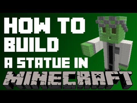 How to build a character statue in Minecraft