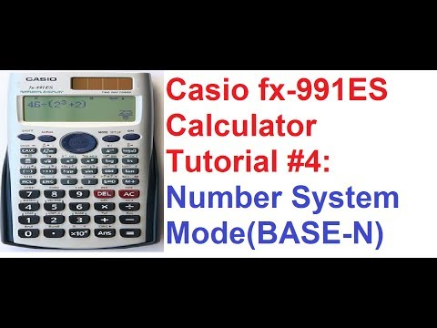 Casio fx-991ES Calculator Tutorial #4: Number Systems Mode (Base-N)
