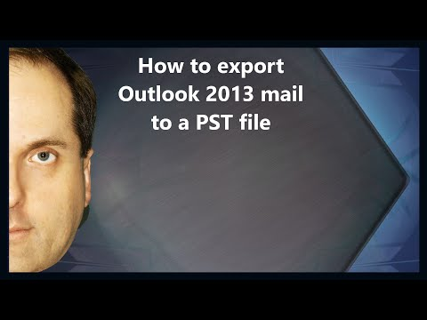 How to export Outlook 2013 mail to a PST file
