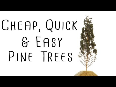 Modeling Realistic Pine Trees, Cheap! Fast! and Very Easy! – How-To – Model railroad