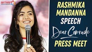 Rashmika Mandanna Full Speech | Dear Comrade Press Meet | Vijay Deverakonda | Bharat Kamma