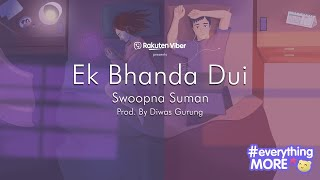 EK Bhanda Dui - Swoopna Suman ( Official Lyrical Video)