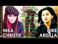 Download Inka Christie u0026 Nike Ardilla -  Koleksi Lagu Terbaik Dijamannya HQ Audio MP3,3GP,MP4