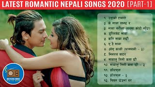 Latest Romantic Nepali Songs Collection 2020 Part-1 | Romantic Nepali Songs Collection