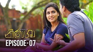 Nirasha | Episode 07 | සතියේ දිනවල රාත්රී 8.30 ට - (2018-12-11) | ITN