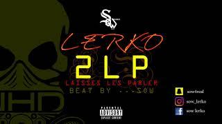 LERKO - 2LP ( Audio ) BEAT BY SOW