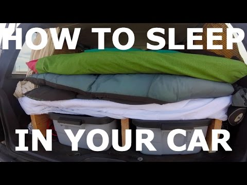 HOW TO SLEEP IN YOUR CAR