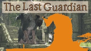 I figure out how to control Trico   Last Guardian walkthrough pt 2