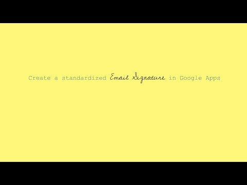 Create a Standardized Email Signature in Google Apps